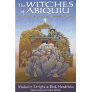 The Witches of Abiquiu: The Governor, the Priest, the Genizaro Indians, and the Devil, Paperback/Malcolm Ebright