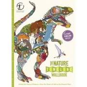 The Nature Timeline Wallbook: Unfold the Story of Nature--From the Dawn of Life to the Present Day!, Hardcover