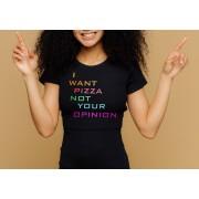 Тениска I want pizza