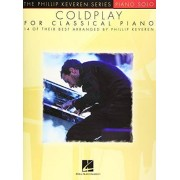 Coldplay for Classical Piano: Arr. Phillip Keveren the Phillip Keveren Series Piano Solo