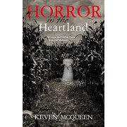 Horror in the Heartland: Strange and Gothic Tales from the Midwest, Paperback