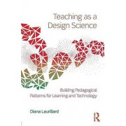 Teaching as a Design Science by Diana Laurillard