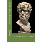 Letters from a Stoic: Volume 1, Paperback/Seneca