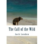 The Call of the Wild (Large Print): Complete and Unabridged Classic Edition, Paperback/Jack London