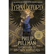 Lyra's Oxford: His Dark Materials, Paperback