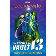 Doctor Who: The Secret in Vault 13, Paperback/David Solomons