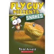 Fly Guy Presents: Snakes (Scholastic Reader, Level 2), Paperback