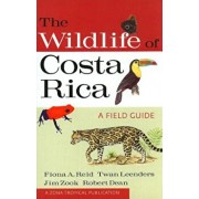The Wildlife of Costa Rica: A Field Guide, Paperback/Fiona A. Reid