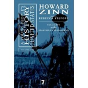A Young People's History of the United States, Volume 1: Columbus to the Spanish-American War, Hardcover/Howard Zinn