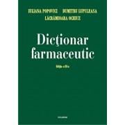 Dictionar farmaceutic/Dumitru Lupuleasa, Iuliana Popovici, Lacramioara Ochiuz