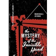 The Mystery of the Invisible Hand, Paperback/Marshall Jevons