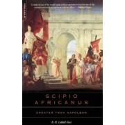 Scipio Africanus: Greater Than Napoleon, Paperback