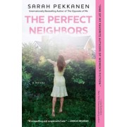 The Perfect Neighbors, Paperback