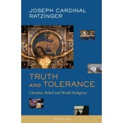 Truth and Tolerance: Christian Belief and World Religions, Paperback