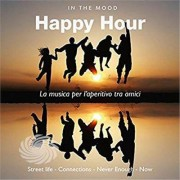 Video Delta VARIOUS ARTISTS - IN THE MOOD: HAPPY HOUR - CD