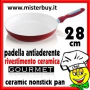 PADELLA ANTIADERENTE NANO CERAMICA GOURMET 28