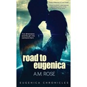 Road to Eugenica, Paperback/A. M. Rose