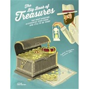The Big Book of Treasures: The Most Amazing Discoveries Ever Made and Still to Be Made, Hardcover/Raphael Honigstein