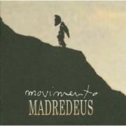 Madredeus - Movimento