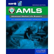 Amls: Advanced Medical Life Support [With Access Code], Paperback/National Association of Emergency Medica