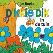 Dikkie Dik in de tuin - J. Boeke