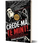 Crede-ma te mint - Ryan Holiday