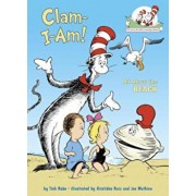 Clam-I-Am!: All about the Beach, Hardcover/Tish Rabe
