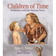 Children of Time: Evolution and the Human Story, Hardcover