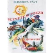 Scenete si poezii pentru copii - Elisabeta Taut