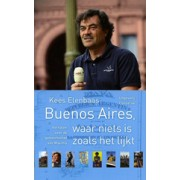 Reisverhaal Buenos Aires, waar niets is zoals het lijkt | Conserve
