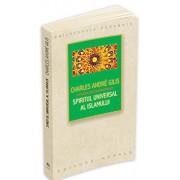 Spiritul universal al Islamului sau despre doctrina coranica a stiintei sacre/Charles Andre Gilis