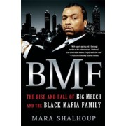 BMF: The Rise and Fall of the Big Meech and the Black Mafia Family, Paperback