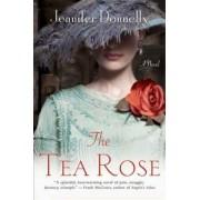 The Tea Rose, Paperback