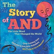 The Story of and: The Little Word That Changed the World, Hardcover/Sandy Eisenberg Sasso