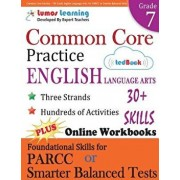 Common Core Practice - 7th Grade English Language Arts: Workbooks to Prepare for the Parcc or Smarter Balanced Test: Ccss Aligned, Paperback/Lumos Learning