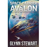Space Carrier Avalon: Castle Federation Book 1, Paperback/Glynn Stewart