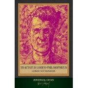 Tractatus Logico-Philosophicus: Centennial Edition (Illustrated), Paperback/Ludwig Wittgenstein