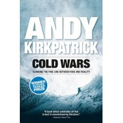 Cold Wars. Climbing the fine line between risk and reality, Paperback/Andy Kirkpatrick
