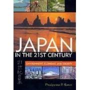 Japan in the 21st Century: Environment, Economy, and Society, Paperback/Pradyumna P. Karan