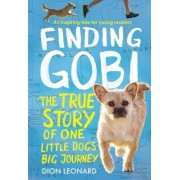 Finding Gobi: Young Reader's Edition: The True Story of One Little Dog's Big Journey, Paperback