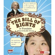 The Bill of Rights in Translation: What It Really Means, Paperback