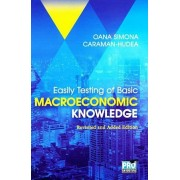Easily testing of basic macroeconomic knowledge revisited and added edition (Hudea Oana Simona)