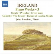 J. Ireland - Piano Works Vol.3 (0747313046171) (1 CD)