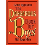 The Dangerous Book for Boys, Hardcover/Conn Iggulden