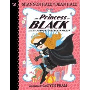 The Princess in Black and the Perfect Princess Party, Paperback