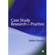 Case Study Research in Practice (Simons Helen)(Paperback) (9780761964247)
