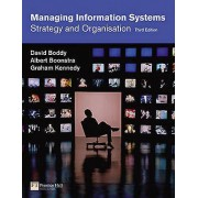 Managing Information Systems by David Boddy & Albert Boonstra & Gra...