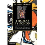 The Cambridge Companion to Thomas Pynchon. Edited by Inger H. Dalsgaard, Luc Herman, Brian McHale, Paperback/Inger H. Dalsgaard