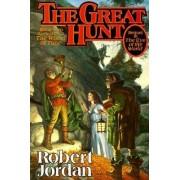 The Great Hunt: Wheel of Time Bk. 2 by Robert Jordan
