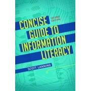 Concise Guide to Information Literacy, 2nd Edition, Paperback